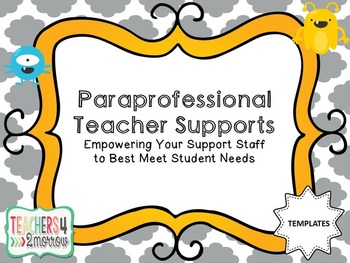 Paraprofessional Teacher Supports TEMPLATES