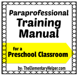 Paraprofessional Training Guide for a Preschool Classroom