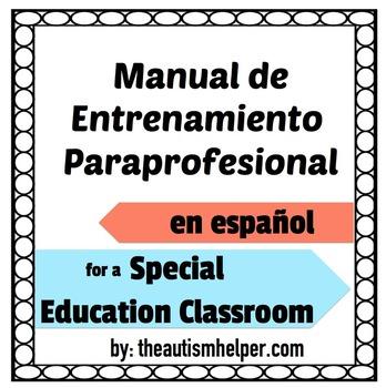 Paraprofessional Training Manual {EN ESPANOL}