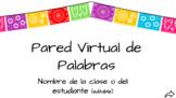 Pared de Palabras Virtual/Digital Spanish Word Wall