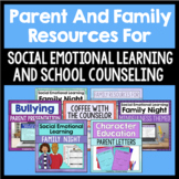 Parent And Family Resources Bundle For School Counseling Bundle And SEL