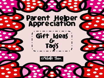Parent Appreciation {Gift Ideas & Tags}