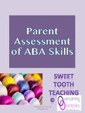 Parent Assessment of ABA Skills