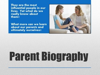 Biography: the Parent Project