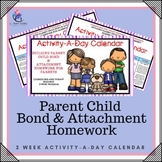 Parent Child Bond & Attachment Homework - Counselling and Therapy 2 week program