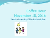 Parent Coffee Hour Presentation