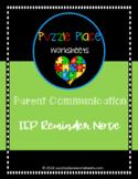 Parent Communication: IEP Reminder Note