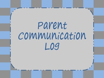 Parent Communication Log {Bundle}