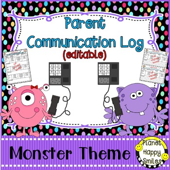 Parent Communication Log (Editable) Monster Theme