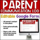 Parent Communication Log (Google Form) Digital Distance Learning