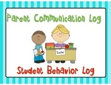 Parent Communication Log / Student Behavior Log