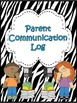 Parent Communication Log ~ Zebra Print (Editable)