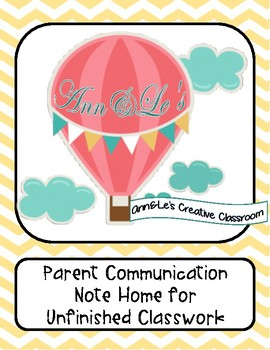 Parent Communication Note Home for Unfinished Classwork