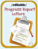 {EDITABLE} Parent  Letter, Progress Report, School Communication