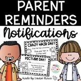 Parent Communication - Reminders, Notification Forms, School Spirit Days