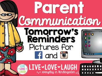 Parent Communication {Tomorrow's Reminders} {Facebook and Instagram}