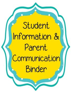 Parent Communication and Student Information Binder Forms