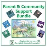 Parent/Community School Counseling Bundle: A Distance Lear