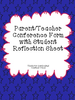 Parent Conference Form with Student Reflection Sheet