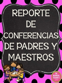 Parent Conference Report in Spanish
