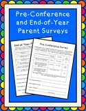 Parent Teacher Conference and End-of-Year Parent Surveys