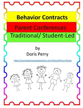 Parent Conferences, Traditional and Student-Led   Behavior Contracts