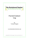 Parent Contact Log from The Uncluttered Teacher
