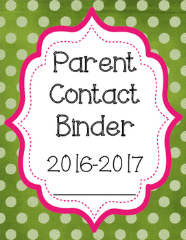Parent Contact Sheet, Communication Log, Binder Cover, Student Information