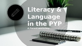 Parent Engagement Workshop: Language and Literacy in the IBPYP