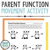 Parent Function Dance Movement Activity