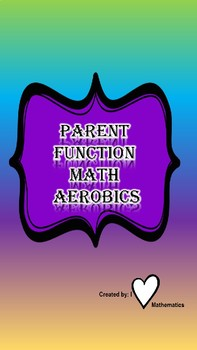 Parent Function Math Aerobics