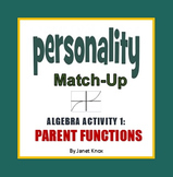 Parent Functions Personality Match-Up, Activity 1