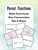 Parent Functions (Concentration/Flash Cards/Mix and Match)