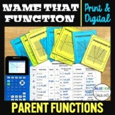 Parent Functions | Name That Function | Print and Digital
