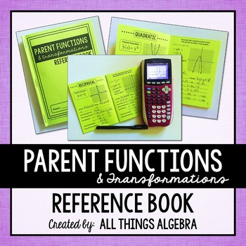 Parent Functions & Transformations Reference Book