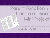 Parent Functions and Transformations Mini-Project
