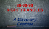 30-60-90 Right Triangles - An Exploration