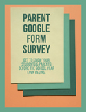 Parent Google Form Survey