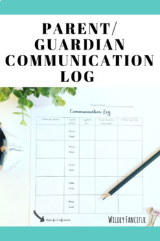 Parent or Guardian Communication Log