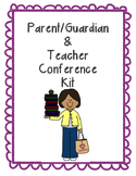 Parent/Guardian Conference Kit