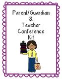 Parent/Guardian Conference Kit