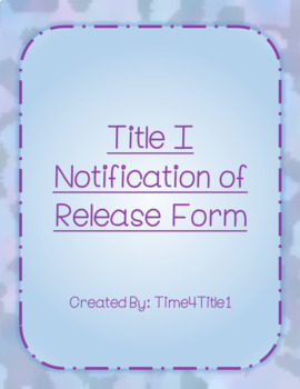 Parent/Guardian Notification of Release from Title 1