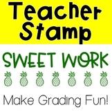 Pineapple Sweet Work Pre-Inked Stamp