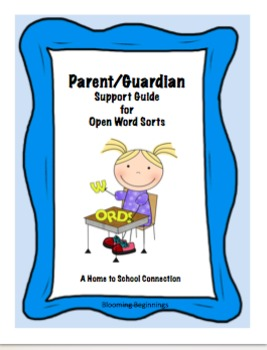 Parent/Guardian Support Guide for Open Word Sorts