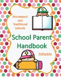 Parent Handbook for Montessori and Traditional Schools