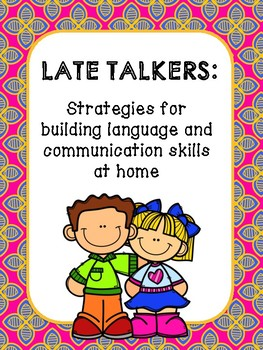 Parent Handout: A Guide for Late Talkers