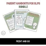Parent Handout Bundle for Speech Language Pathologists
