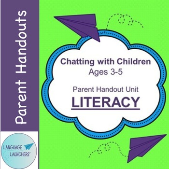 Preschool Parent Handout Unit: Literacy