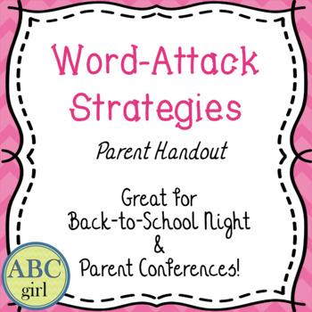 Word-Attack Strategies  Parent Handout  Great Back-to-School Handout!