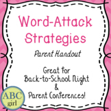 Word-Attack Strategies  Parent Handout  Great Back-to-School Handout!